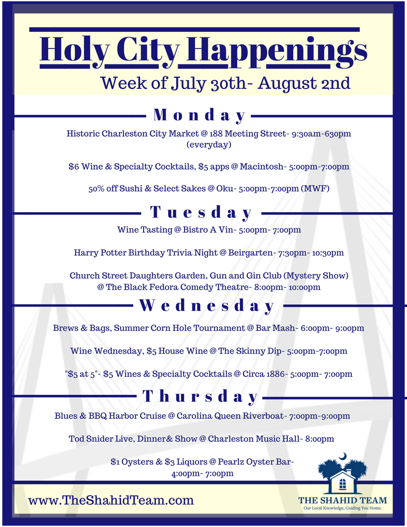 Holy City Happenings- Week of July 30th- August 2nd