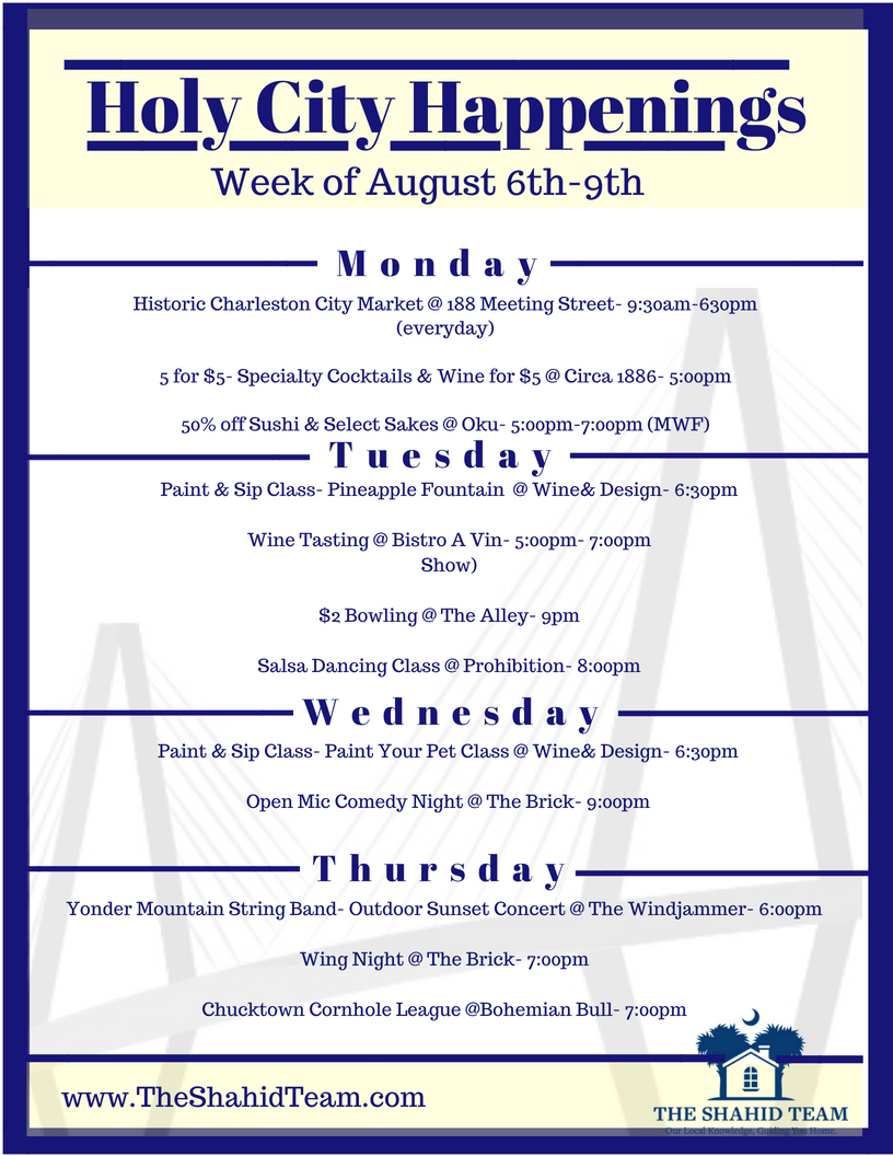 Holy City Happenings- Week of August 6th- 9th