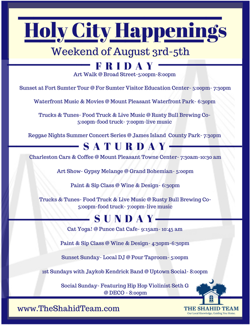 Holy City Happenings- Weekend of August 1st- 3rd