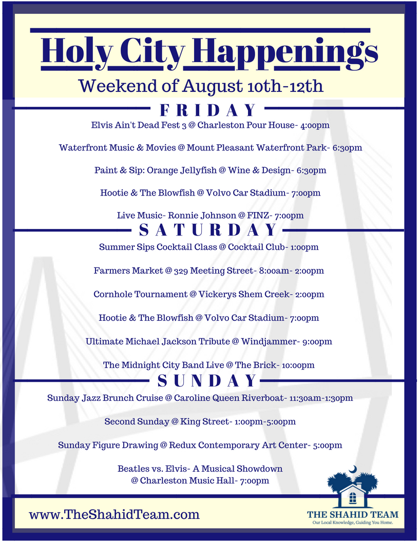 Holy City Happenings- Weekend of August 10th-12th